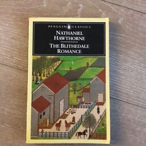 The Blithedale Romance by Nathanial Hawthorne